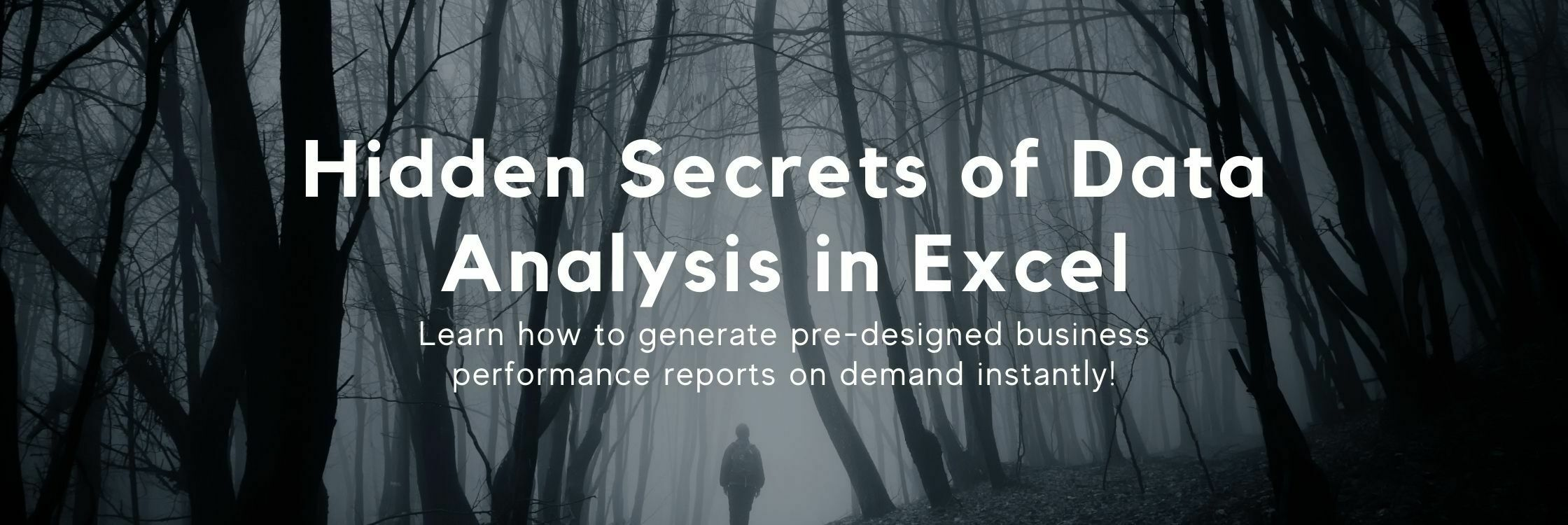 Hidden Secrets of Data Analysis in Excel