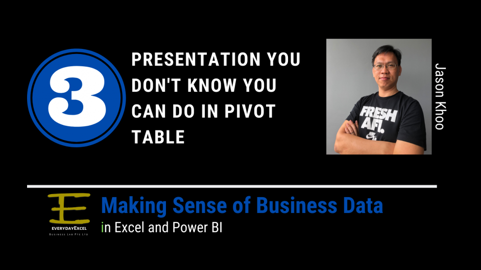 3 presentation you don't know you can do in Pivot Table